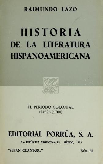 Cover of: Historia de la literatura hispanoamericana   Raimundo Lazo