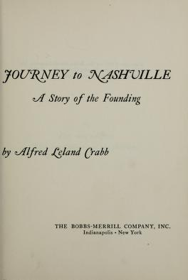 Cover of: Journey to Nashville | Alfred Leland Crabb