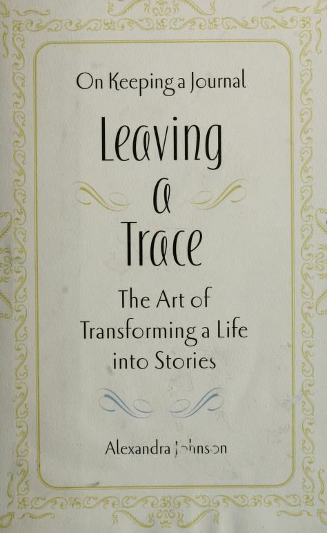 Leaving a trace by Alexandra Johnson