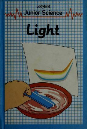Cover of: Light (Ladybird Junior Science) by John Paull, Dorothy Paull
