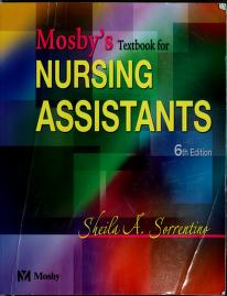 Cover of: Mosby's textbook for nursing assistants by Sheila A. Sorrentino