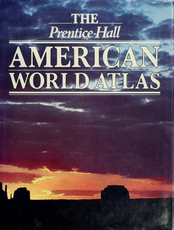 The Prentice-Hall American world atlas by Hilary_Fashion