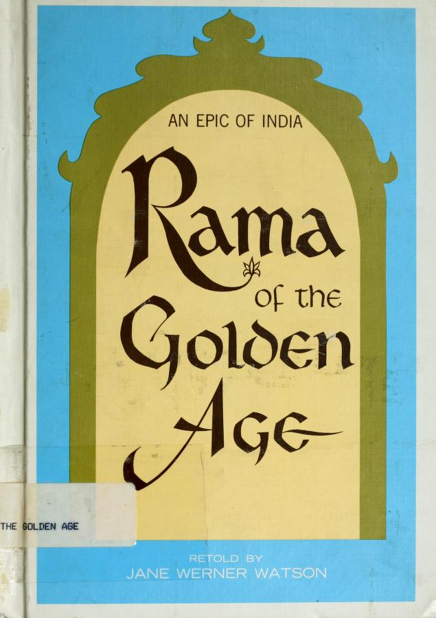 Rama of the Golden Age by Jane Watson