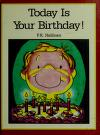 Cover of: Today Is Your Birthday (P.K. Hallinan Personal Values Series)