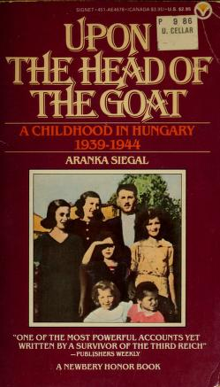 Cover of: Upon the Head of the Goat | Aranka Siegal