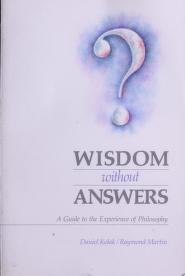 Cover of: Wisdom without answers by Daniel Kolak
