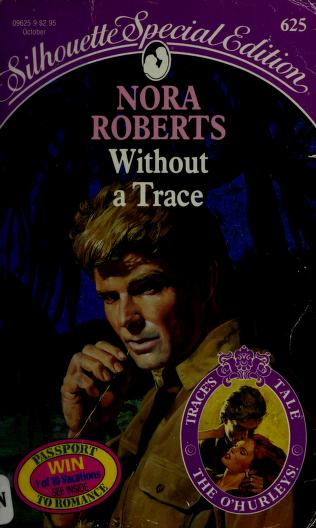 Cover of: Without A Trace (Harlequin Special Edition, No 625) by Roberts