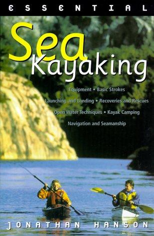 Essential sea kayaking by Jonathan Hanson