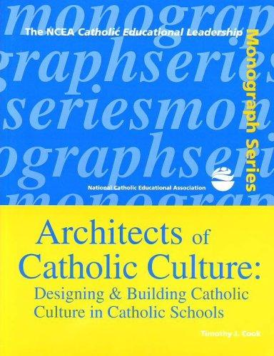 Architects of Catholic culture by Timothy J. Cook