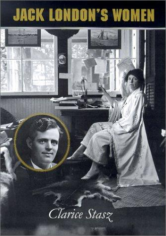 Jack London's women by Clarice Stasz