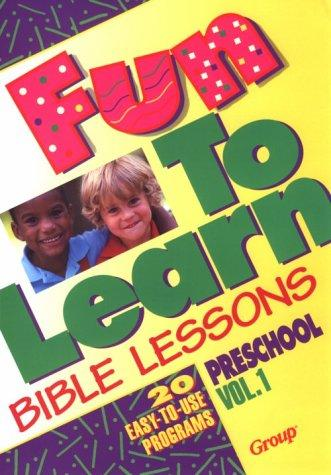 Fun-to-learn Bible lessons by Nancy Paulson