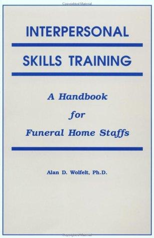 Image 0 of Interpersonal Skills Training: A Handbook for Funeral Service Staffs