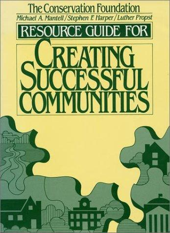 Creating successful communities by Michael A. Mantell