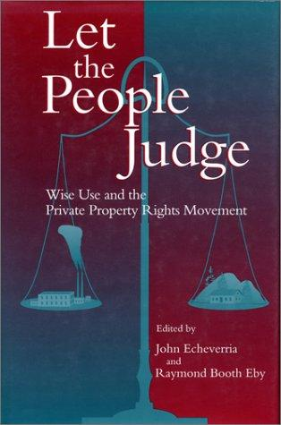 Let the people judge by John D. Echeverria, Raymond Booth Eby