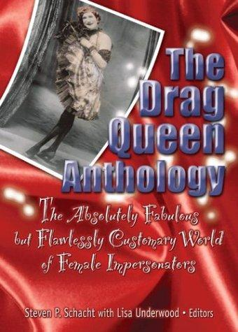 The Drag Queen Anthology by