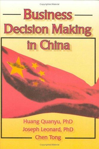 Business decision making in China by Huang, Quanyu.