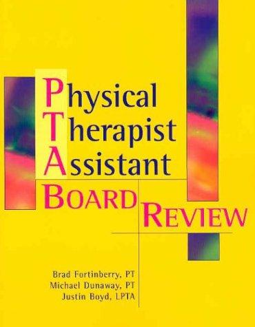 Physical Therapist Assistant by Brad Fortinberry