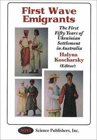 The First Fifty Years by Halyna Koscharsky