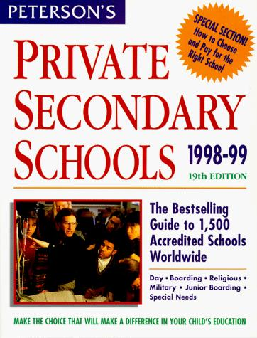 Peterson's Private Secondary Schools by Petersons