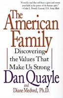 The American Family by Dan Quayle, Diane Medved