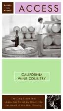 Access California Wine Country 8e (Access California Wine Country) by Richard Saul Wurman