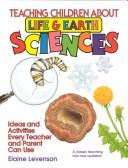 Teaching children about life and earth sciences by Elaine Levenson
