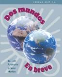 Workbook/Laboratory Manual to accompany Dos mundos by Tracy D. Terrell, Magdalena Andrade, Jeanne Egasse, Elías Miguel Muñoz, Elias Miguel Munoz