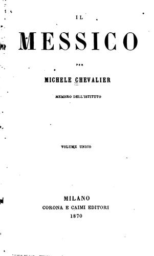 Il Messico by Michel Chevalier