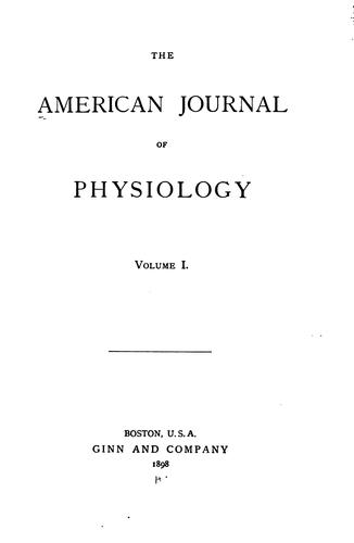 American journal of physiology: Consolidated by American Physiological Society (1887- )