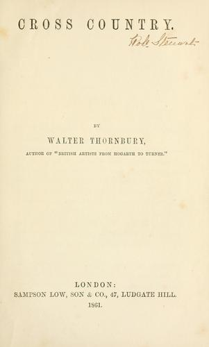 Cross country by Thornbury, Walter