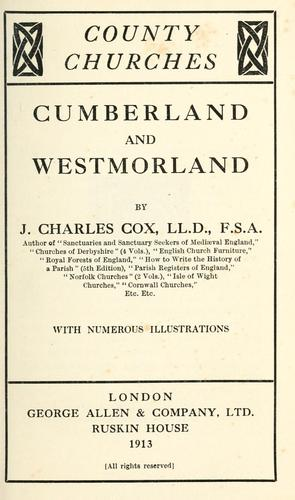 Cumberland and Westmorland by J. Charles Cox