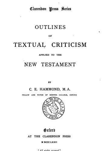 Outlines of textual criticism applied to the New Testament by Charles Edward Hammond