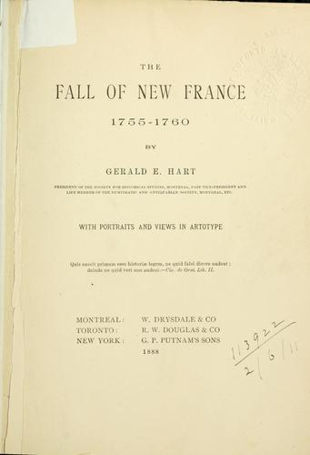 The fall of New France, 1755-1760 by Hart, Gerald E.