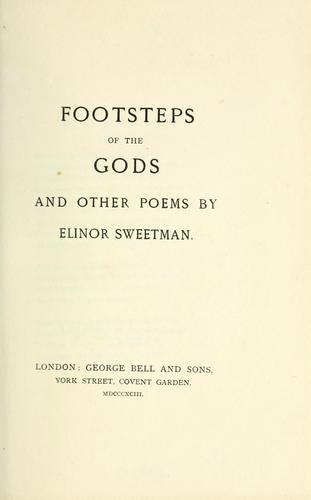 Footsteps of the gods and other poems by Elinor Sweetman