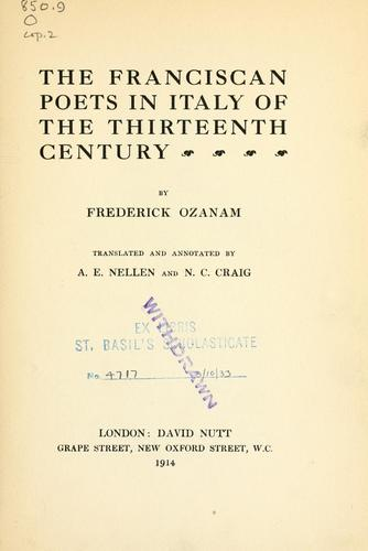 The Franciscan poets in Italy of the thirteenth century by Frédéric Ozanam