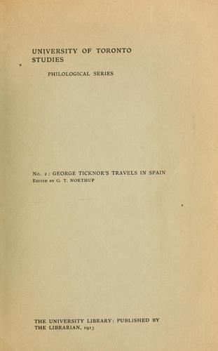 George Ticknor's Travels in Spain
