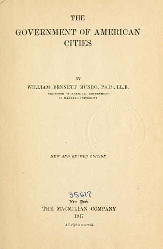 The government of American cities by William Henry Bennett