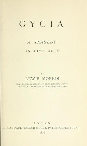 Gycia by Morris, Lewis Sir