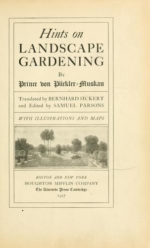 Hints on landscape gardening by Hermann Ludwig Heinrich von Pückler-Muskau