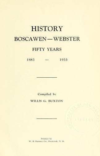 History Boscawen-Webster by compiled by Willis G. Buxton.