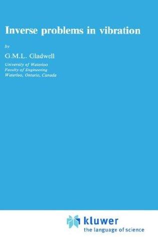 Inverse problems in vibration by G. M. L. Gladwell
