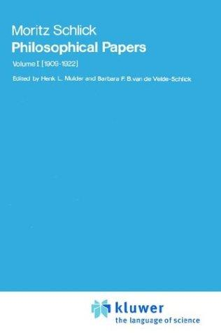 Philosophical Papers: Volume 1 by Moritz Schlick