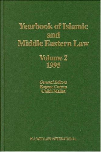 Yearbook of Islamic and Middle Eastern Law, 1995, Vol. 2 (Yearbook of Islamic & Middle Eastern Law) by Eugene Cotran