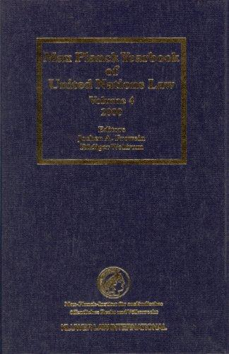 Max Planck Yearbook of United Nations Law 2000 (Max Planck Yearbook of United Nations Law) by Jochen Frowein