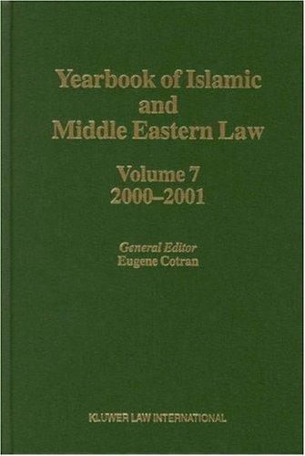 Yearbook of Islamic and Middle Eastern Law, 2000-2001 (Yearbook of Islamic & Middle Eastern Law) by Eugene Cotran