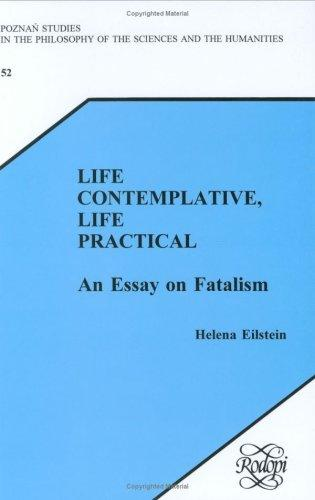 Life Contemplative, Life Practical by Helena Eilstein