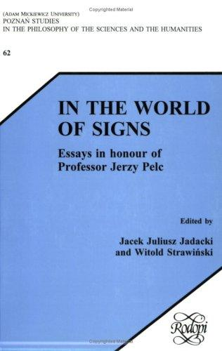 In the World of Signs by Jacek Juliusz Jadacki, Witold Strawinsky