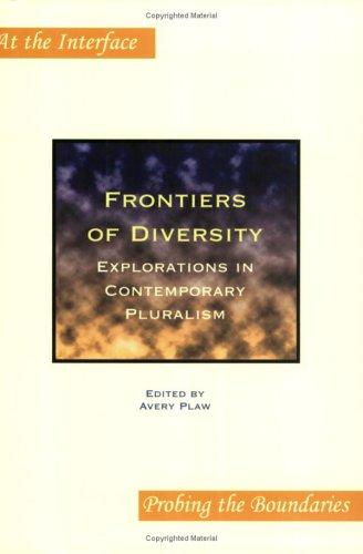Frontiers of Diversity by Avery Plaw