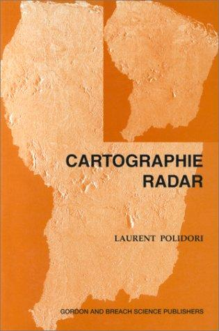 Cartographie Radar (Univers De La Telediction) by L. Polidori