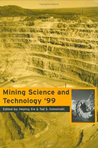 Mine Science & Technology 1999 by Xie